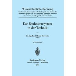 Das Baukastensystem in der Technik als Buch von K. H. Borowski