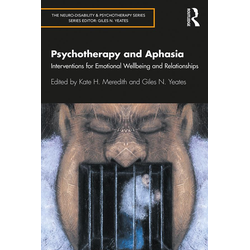 Psychotherapy and Aphasia: eBook von