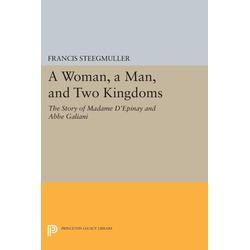 A Woman A Man and Two Kingdoms als Taschenbuch von Francis Steegmuller