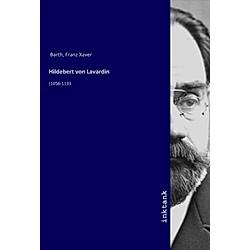 Hildebert von Lavardin. Franz Xaver Barth  - Buch