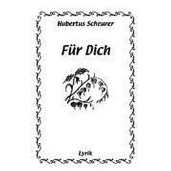 Für Dich. Hubertus Scheurer  - Buch