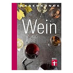 Warenkunde Wein. Ina Finn  Alexander Oos  - Buch