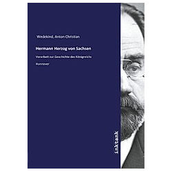 Hermann Herzog von Sachsen. Anton Christian Wedekind  - Buch