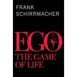 Ego: eBook von Frank Schirrmacher
