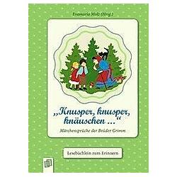 Knusper  knusper  knäuschen .... Evamaria Molz  - Buch