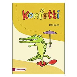 Konfetti  Ausgabe 2013: Konfetti - Das Buch - Buch