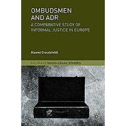 Ombudsmen and ADR. Naomi Creutzfeldt  - Buch