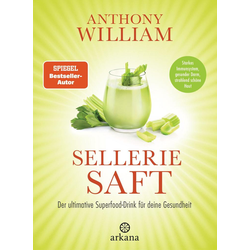 Selleriesaft als Buch von Anthony William