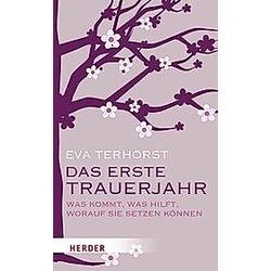 Das erste Trauerjahr. Eva Terhorst  - Buch