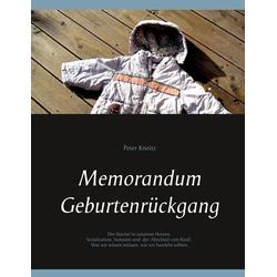 Memorandum Geburtenrückgang als Buch von Peter Kneitz