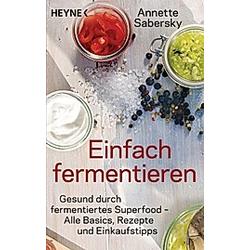 Einfach fermentieren. Annette Sabersky  - Buch