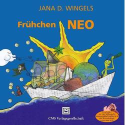 Frühchen NEO als Buch von Jana D. Wingels