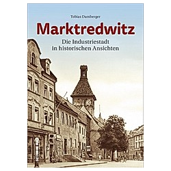 Marktredwitz. Tobias Damberger  - Buch