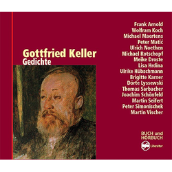 Gedichte als Hörbuch CD von Gottfried Keller