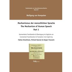 Wolfgang Kempelen. Der Mechanismus der menschlichen Sprache. Part 1 als Buch von Wolfgang Kempelen