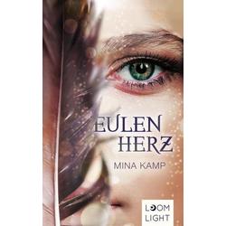 Eulenherz als Buch von Mina Kamp