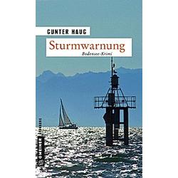 Sturmwarnung. Gunter Haug  - Buch