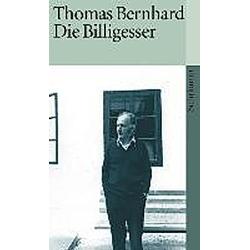 Die Billigesser. Thomas Bernhard  - Buch