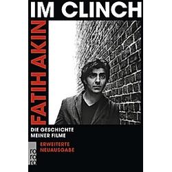 Im Clinch. Fatih Akin  - Buch