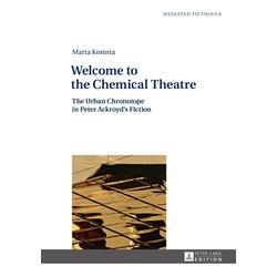Welcome to the Chemical Theatre als Buch von Marta Komsta