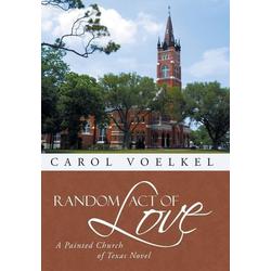 Random Act of Love als Buch von Carol Voelkel