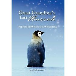 Great Grandma's Last Hurrah als Buch von Lee Goldwasser
