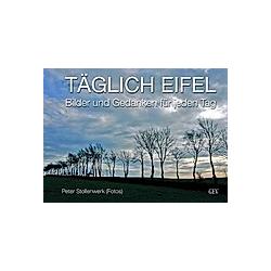 Täglich Eifel. Peter Stollenwerk  - Buch