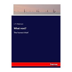 What next?. J. T. Patterson  - Buch