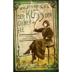 Der Kuss der grünen Fee als Buch von