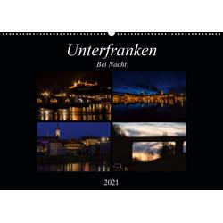 Unterfranken bei Nacht (Wandkalender 2021 DIN A2 quer)