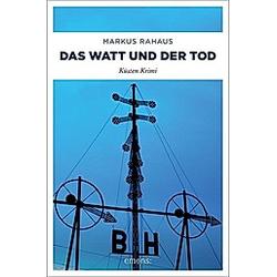 Das Watt und der Tod. Markus Rahaus  - Buch