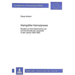 Markgräfler Heimatpresse als Buch von Klaus Amann