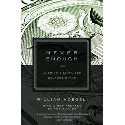 Never Enough: eBook von William Voegeli