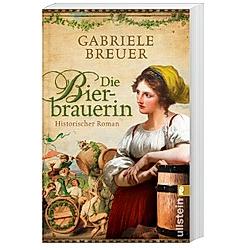Die Bierbrauerin. Gabriele Breuer  - Buch