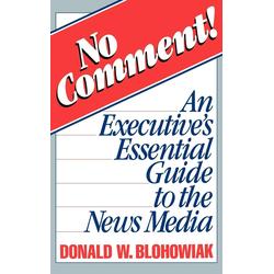 No Comment! als Buch von Donald W. Blohowiak