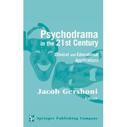 Psychodrama in the 21st Century: eBook von