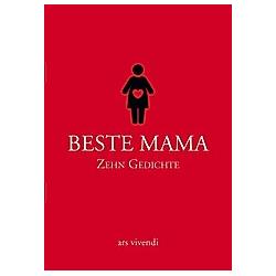 Beste Mama - Zehn Gedichte