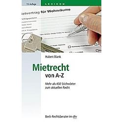 Mietrecht von A - Z. Hubert Blank  - Buch