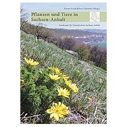 Pflanzen und Tiere in Sachsen-Anhalt - Buch