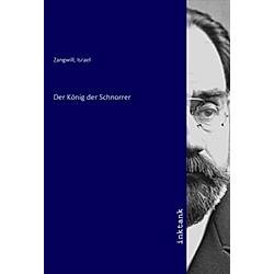 Der König der Schnorrer. Abelr Berger  - Buch