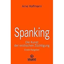 Spanking Erotischer Ratgeber