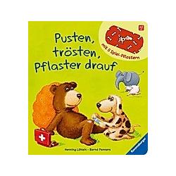 Pusten  trösten  Pflaster drauf. Bernd Penners  Henning Löhlein  - Buch