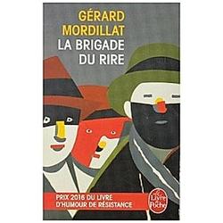 La brigade du rire. Gérard Mordillat  - Buch