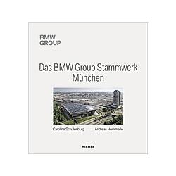 Das BMW Group Stammwerk München - Buch