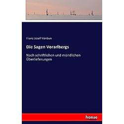 Die Sagen Vorarlbergs - Buch