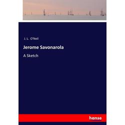 Jerome Savonarola als Buch von J. L. O'Neil