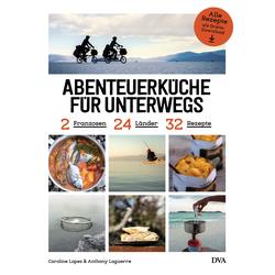ABENTEUERKÜCHE FÜR UNTERWEGS - Kochbücher