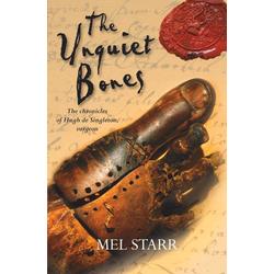 The Unquiet Bones als Buch von Mel Starr