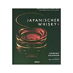 Japanischer Whisky. Dominic Roskrow  - Buch