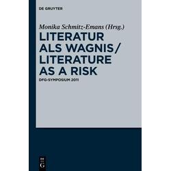 Literatur als Wagnis / Literature as a Risk: eBook von